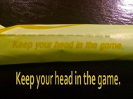 keep your head in the game
