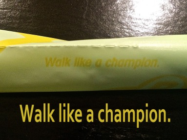 Walk like a champion